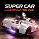 Super Car Simulator MOD APK 0.010 (Dinero ilimitado)