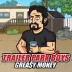 Trailer Park Boys Greasy Money MOD APK 1.24.1 (Menú MOD)