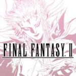 FINAL FANTASY II Pixel Remaster APK 1.0.2
